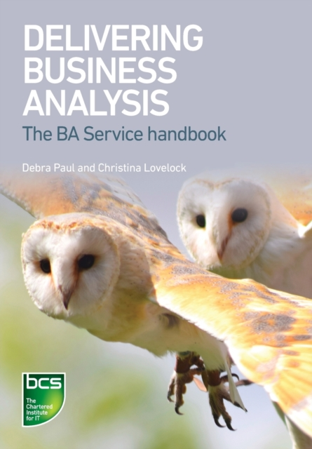 Delivering Business Analysis
