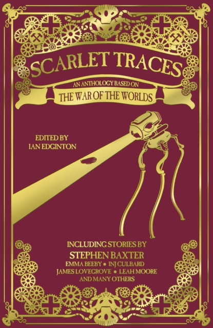 Scarlet Traces: A War of the Worlds Anthology