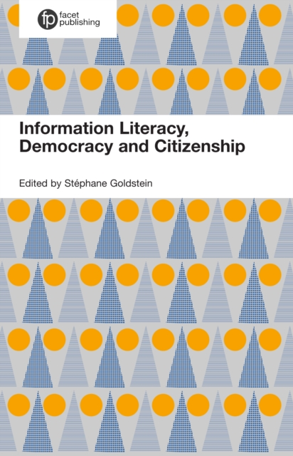 Information Literacy, Democracy and Citizenship