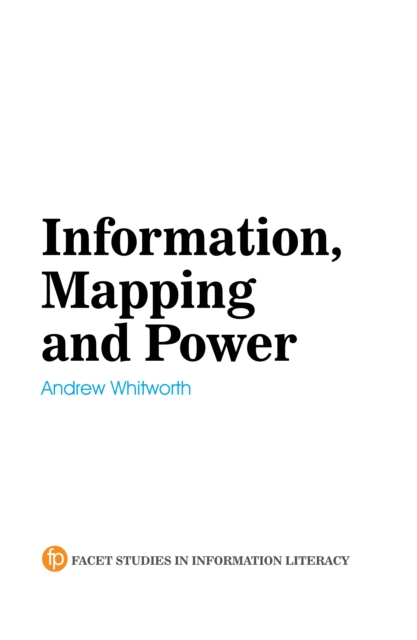 Information, Mapping and Power
