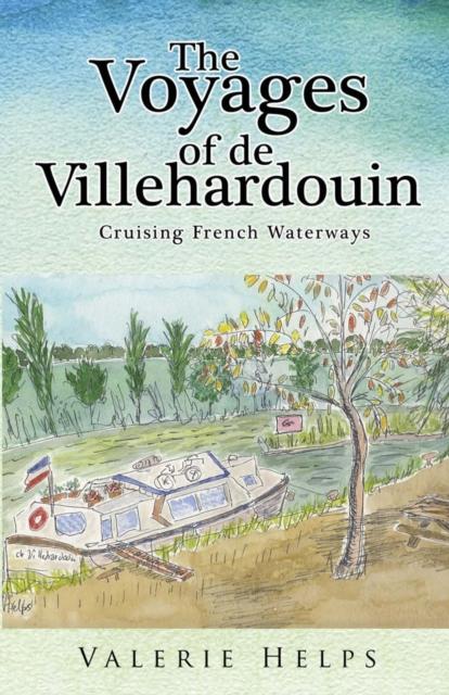 Voyages of de Villehardouin: