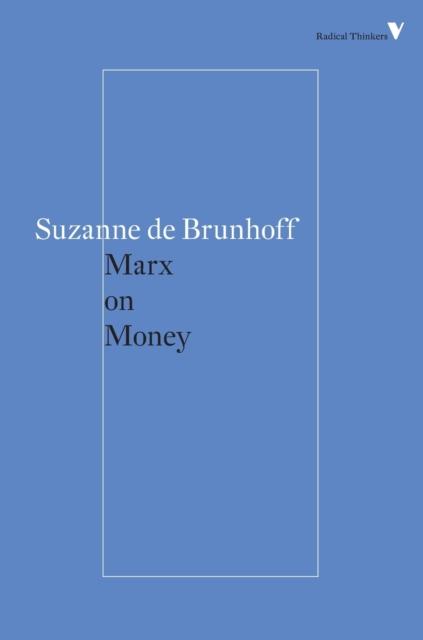 Marx on Money