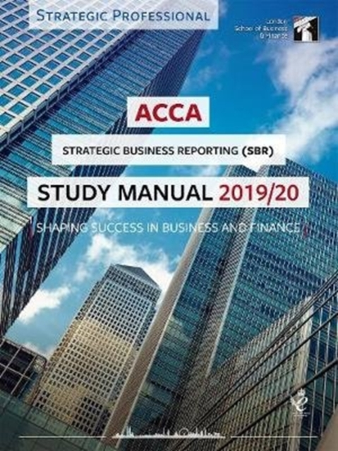 ACCA Strategic Business Reporting (INT) Study Manual 2019-20