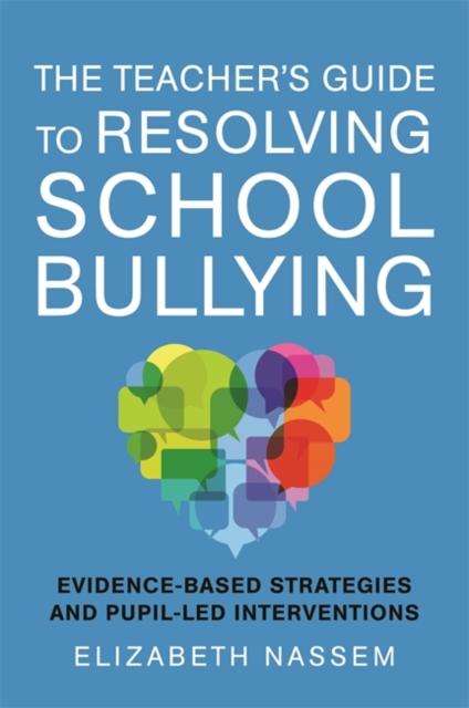 Teacher's Guide to Resolving School Bullying