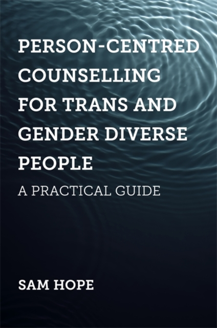 Person-Centred Counselling for Trans and Gender Diverse People