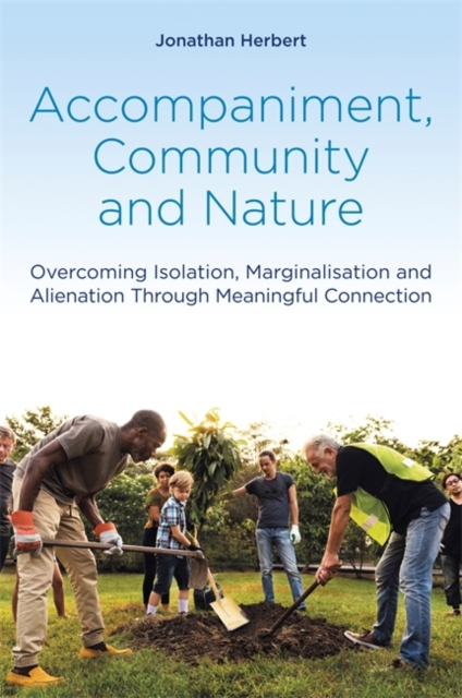 Accompaniment, Community and Nature