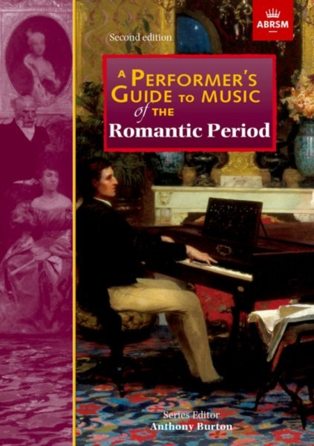Performer's Guide to Music of the Romantic Period