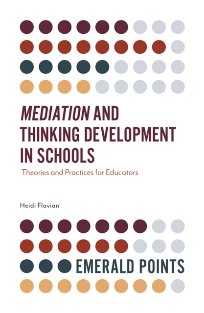 Mediation and Thinking Development in Schools
