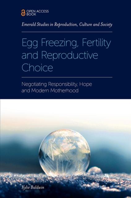 Egg Freezing, Fertility and Reproductive Choice