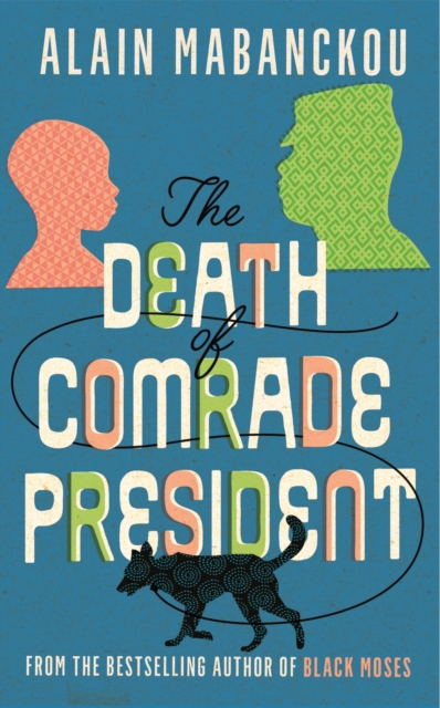 Death of Comrade President