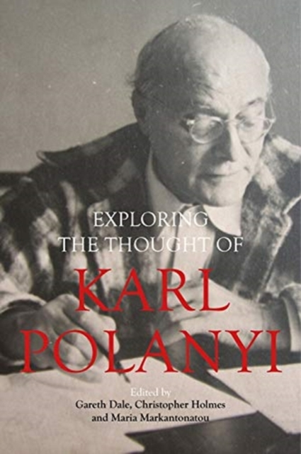 Karl Polanyi's Political and Economic Thought
