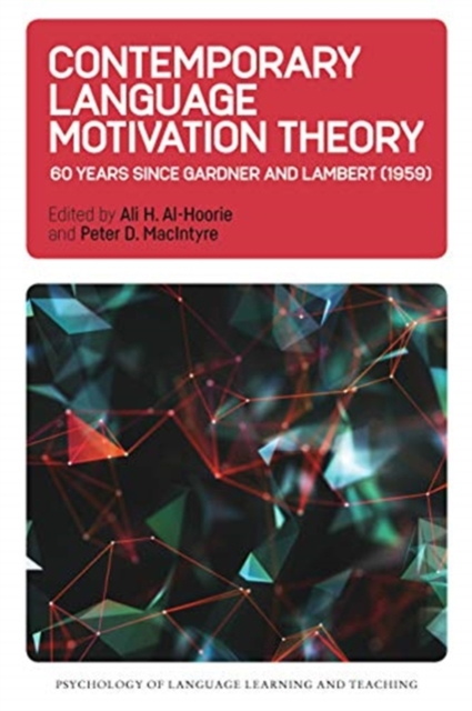 Contemporary Language Motivation Theory