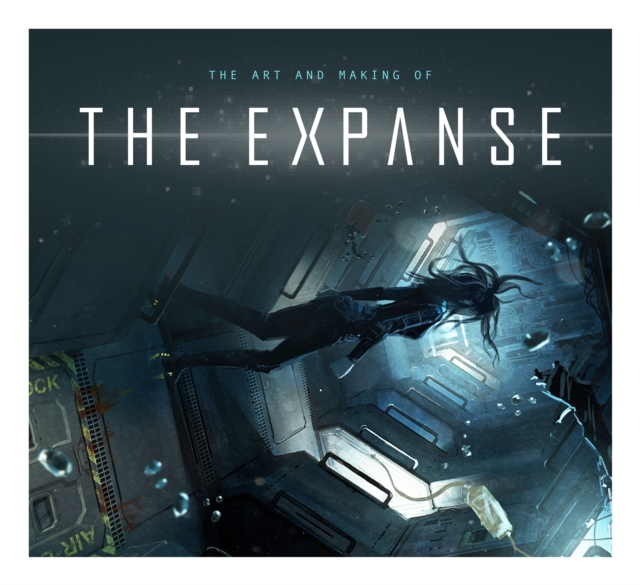Art and Making of The Expanse