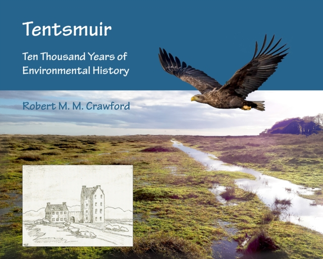 Tentsmuir: Ten Thousand Years of Environmental History