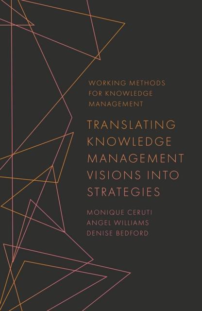 Translating Knowledge Management Visions into Strategies