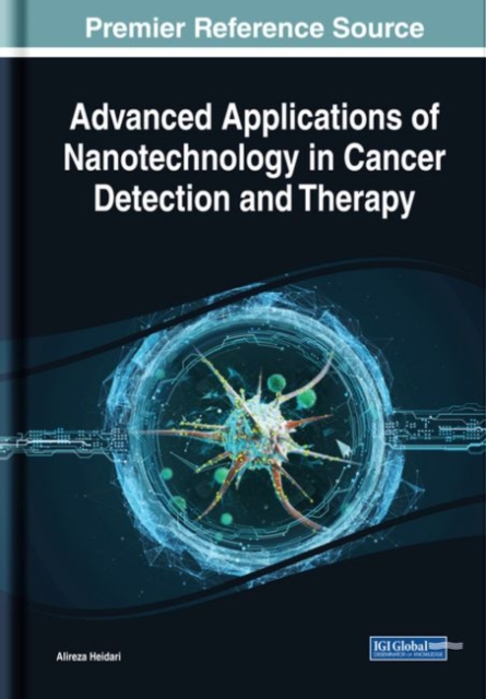 Advanced Applications of Nanotechnology in Cancer Detection and Therapy