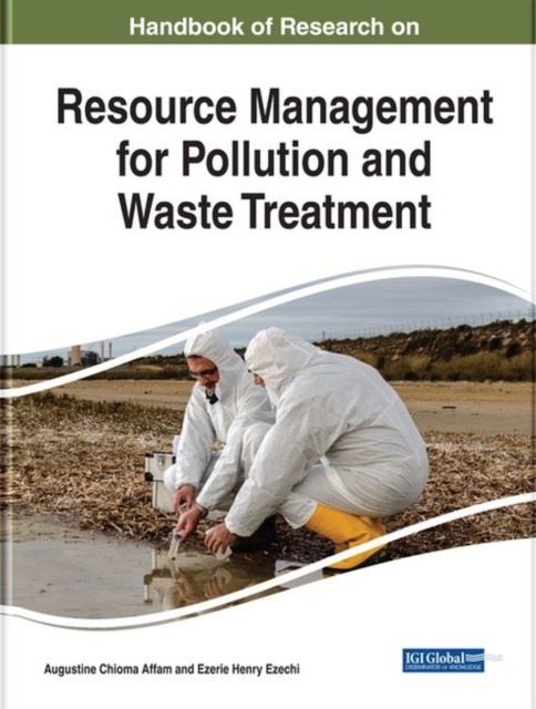 Handbook of Research on Resource Management for Pollution and Waste Treatment