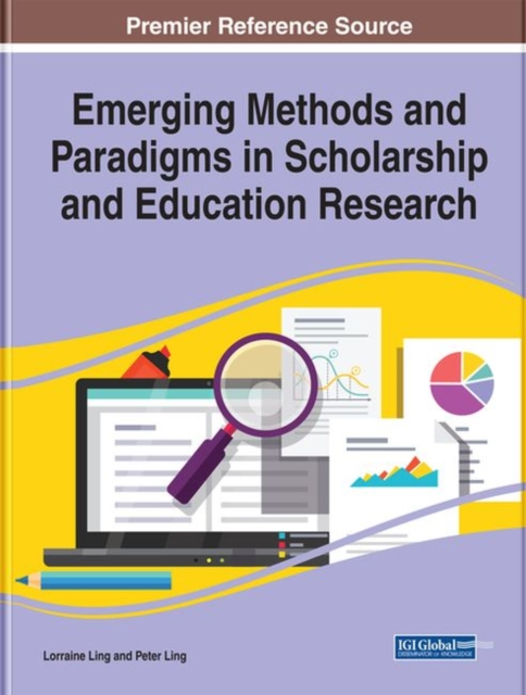 Emerging Methods and Paradigms in Scholarship and Education Research