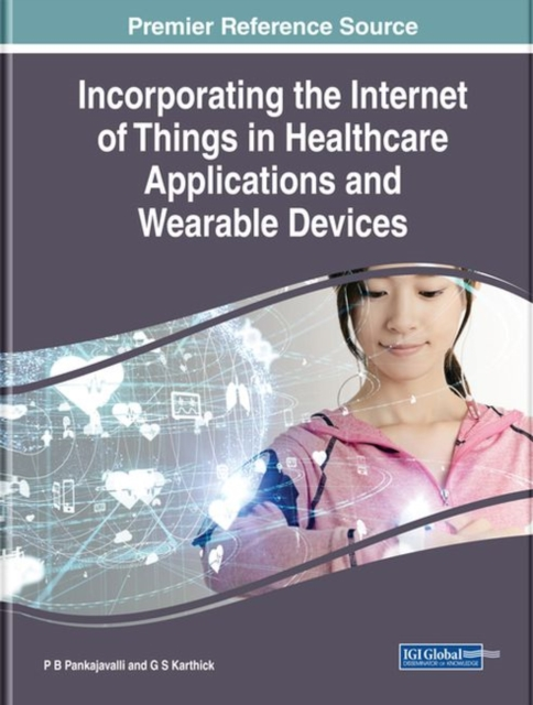 Incorporating the Internet of Things in Healthcare Applications and Wearable Devices