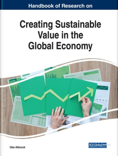 Recent Developments on Creating Sustainable Value in the Global Economy