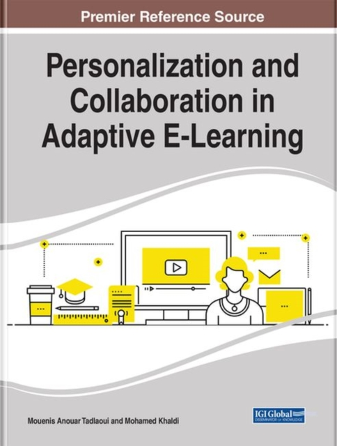 Personalization and Collaboration in Adaptive E-Learning
