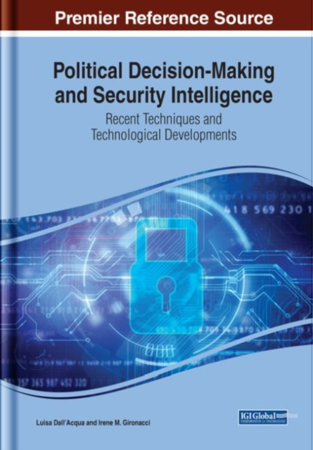 Political Decision-Making and Security Intelligence: Recent Techniques and Technological Developments