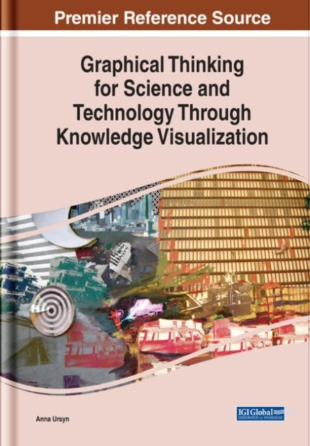 Graphical Thinking for Science and Technology Through Knowledge Visualization