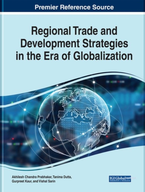 Regional Trade and Development Strategies in the Era of Globalization