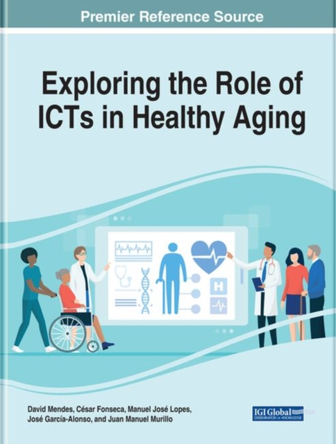 Exploring the Role of ICTs in Healthy Aging