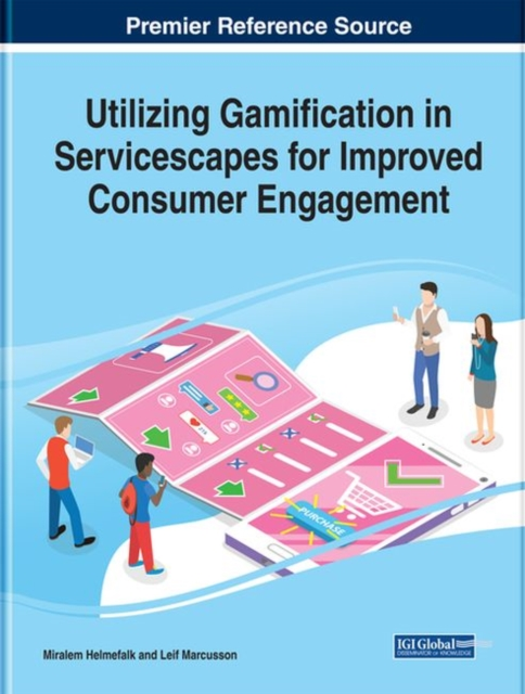 Utilizing Gamification in Servicescapes for Improved Consumer Engagement