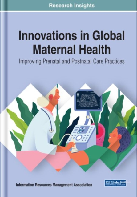 Innovations in Global Maternal Health