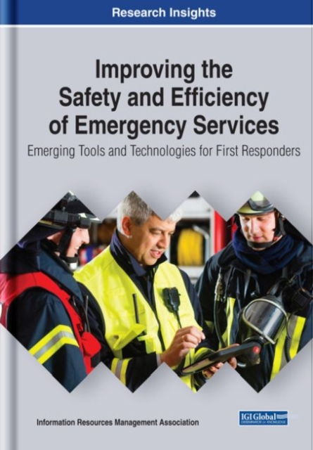 Improving the Safety and Efficiency of Emergency Services
