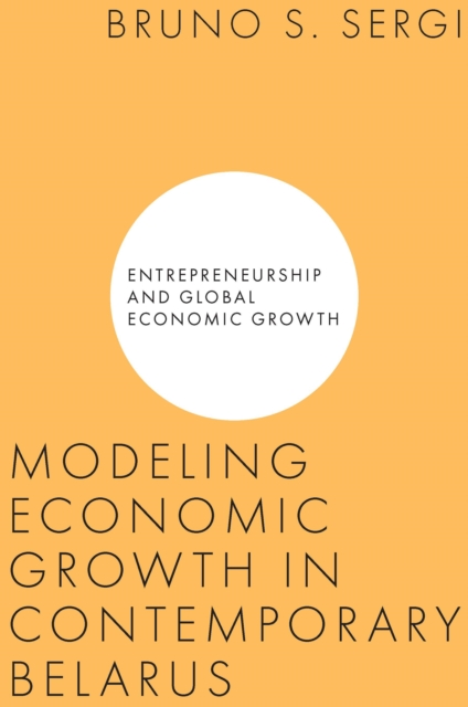 Modeling Economic Growth in Contemporary Belarus