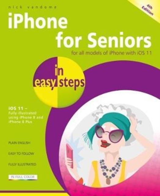 iPhone for Seniors in easy steps, 4th Edition