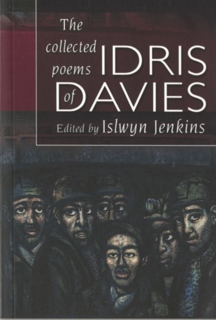 Collected Poems of Idris Davies, The