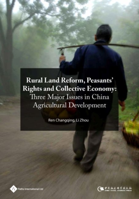 Rural Land Reform, Peasants' Rights and Collective Economy