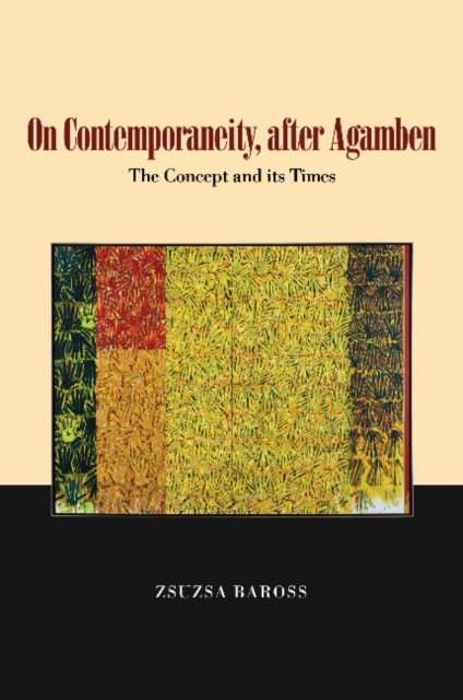 On Contemporaneity Today, after Agamben