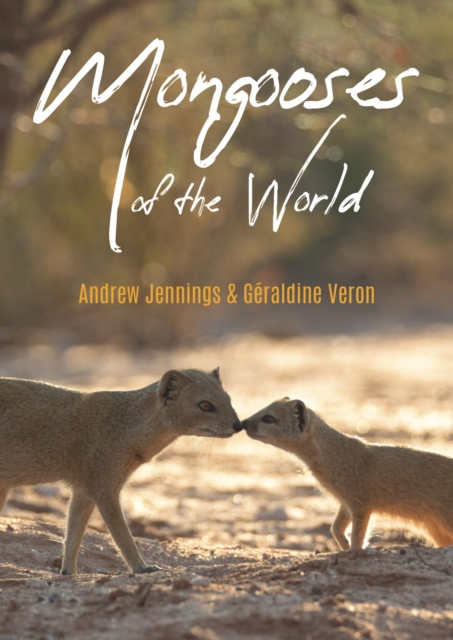Mongooses of the World
