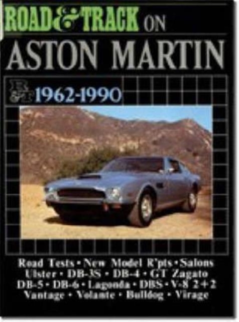 """""""Road and Track"""" on Aston Martin 1962-1990"""