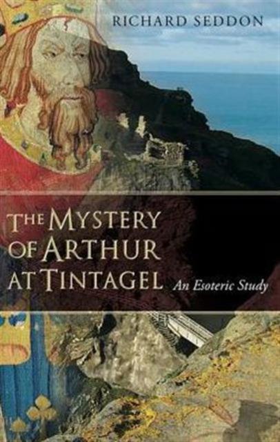 Mystery of Arthur at Tintagel