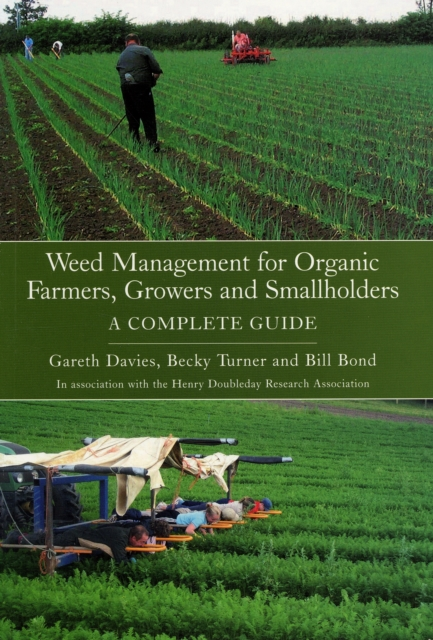 Weed Management for Organic Farmers, Growers and Small Holders: a Complete Guide