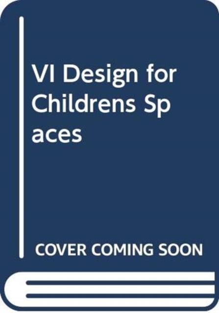 VI Design for Children's Spaces