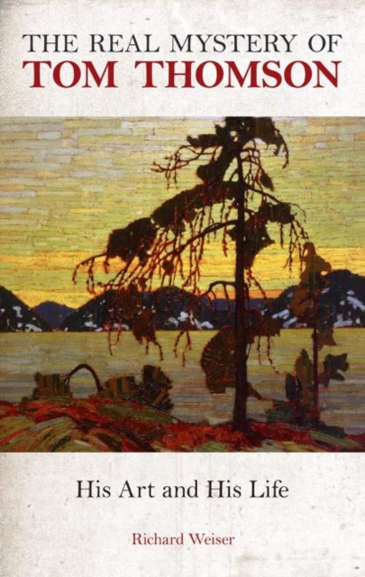 Real Mystery of Tom Thomson, The