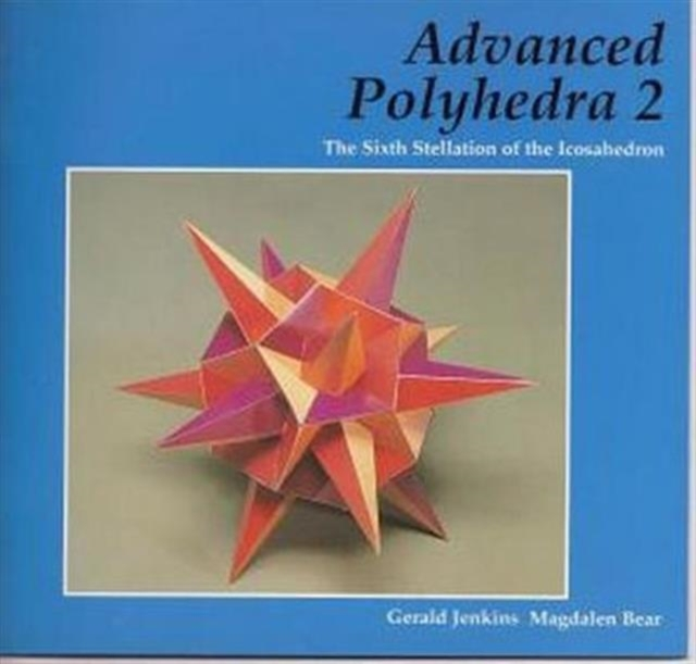 Advanced Polyhedra 2
