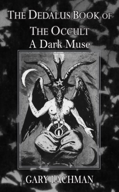 Dedalus Book of the Occult: A Dark Muse