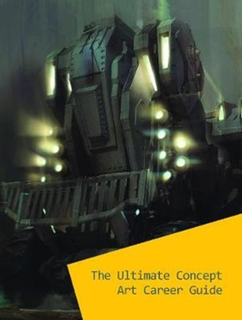 Ultimate Concept Art Career Guide