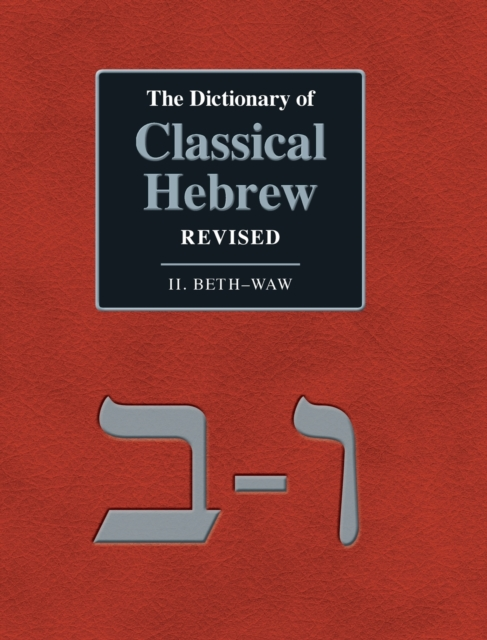 Dictionary of Classical Hebrew Revised. II. Beth-Waw