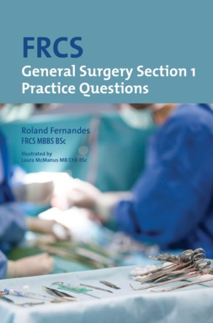 FRCS General Surgery: Section 1 Practice Questions