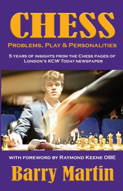 Chess: Problems, Play & Personalities