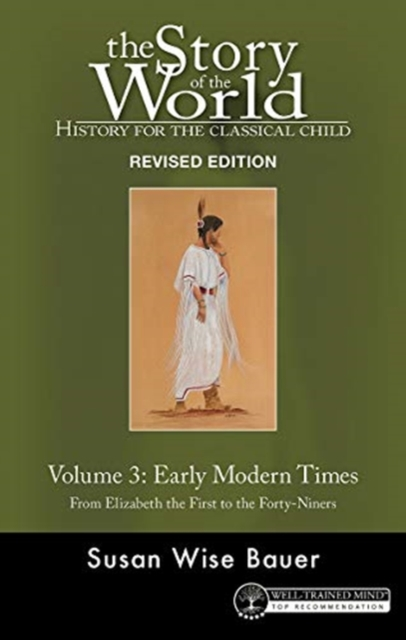 History for the Classical Child: Early Modern Times
